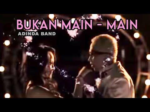 ADINDA - Bukan Main Main [Official Music Video Clip]