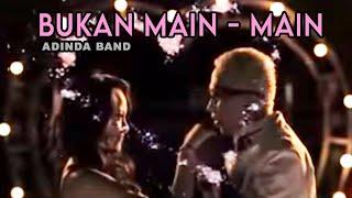 ADINDA - Bukan Main Main [Official Music Video Clip] MP3