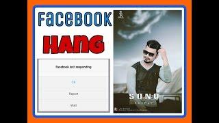 Download Video Facebook isn't responding problem facebook hang ho to kya kre in hindi by sonu Rajput MP3 3GP MP4