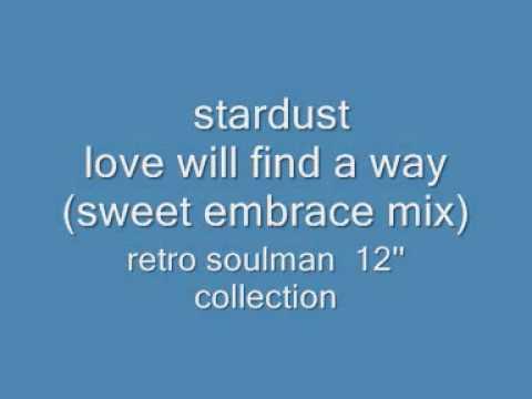 stardust- love will find a way.wmv