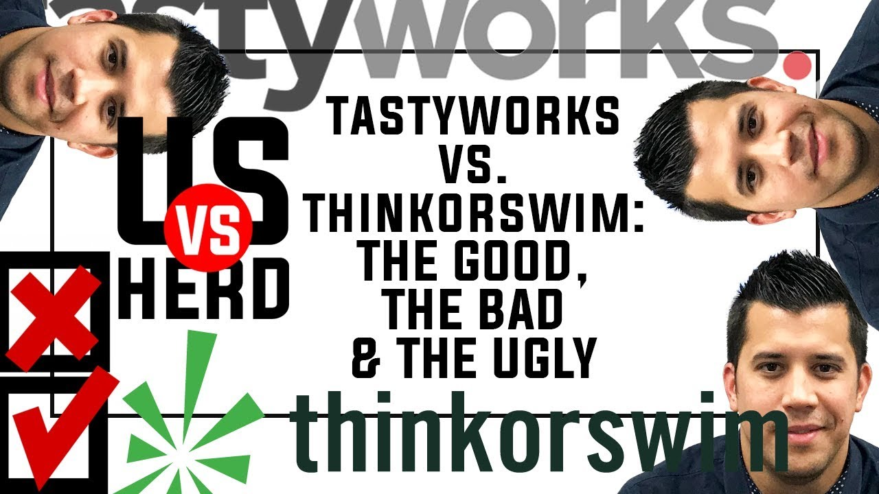 tastyworks Vs  thinkorswim Review: The Good, The Bad, The Ugly For Options  Trading