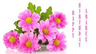 Amaree   Flowers & Flores - Happy Birthday