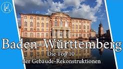 Die Top 10 der Gebäude-Rekonstruktionen in Baden-Württemberg  #BadenWürttemberg #Architektur