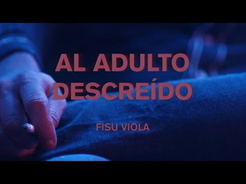 Fisu Viola - Al Adulto Descreído