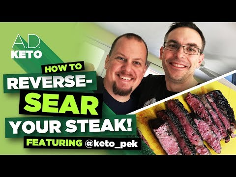 Reverse-Searing Steaks with @keto_pek | Reverse Searing Tuto