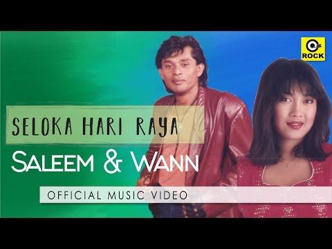 Seloka Hari Raya - SALEEM & WANN [Official Mv]