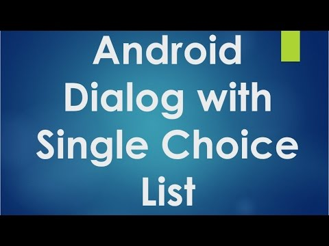 Android Tutorial For Beginners - 120 - Create A  Dialog With Single Choice List.