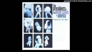 Watch Presidents Of The United States Of America Jupiter video
