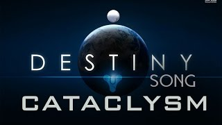 DESTINY SONG Cataclysm By Miracle Of Sound