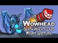 Death Knight Class Mount Questline