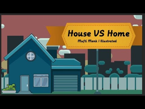 House Vs Home Mufti Menk Blessed Home Series Youtube