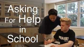 Back to School - Asking For Help w/or without a Learning Disability