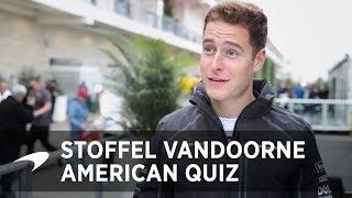The Big American Quiz   Stoffel Vandoorne