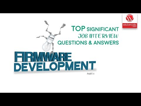Firmware Development Interview Questions And Answers 2019 Part-1 | Firmware Development | WisdomJobs