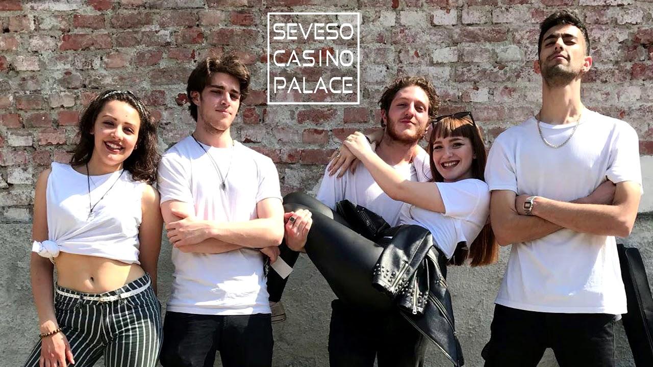 Seveso casino palace gossip