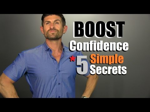 5 Secrets To BOOST Your Confidence | How To Be MORE Confident TODAY!
