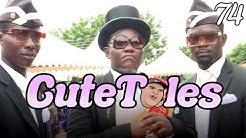 CuteTales 74 (Includes DerpTales)
