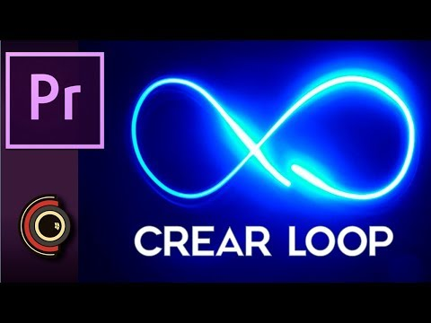 Tutorial Adobe Premiere Pro Hacer un Bucle o Loop de Vídeo