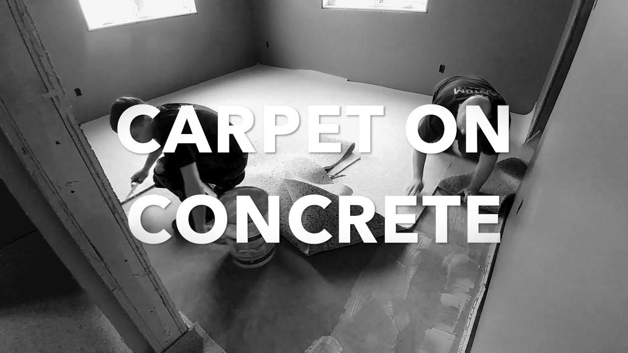 Installing Carpet On A Concrete Floor
