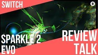REVIEW TALK   Sparkle 2 Evo (Switch)
