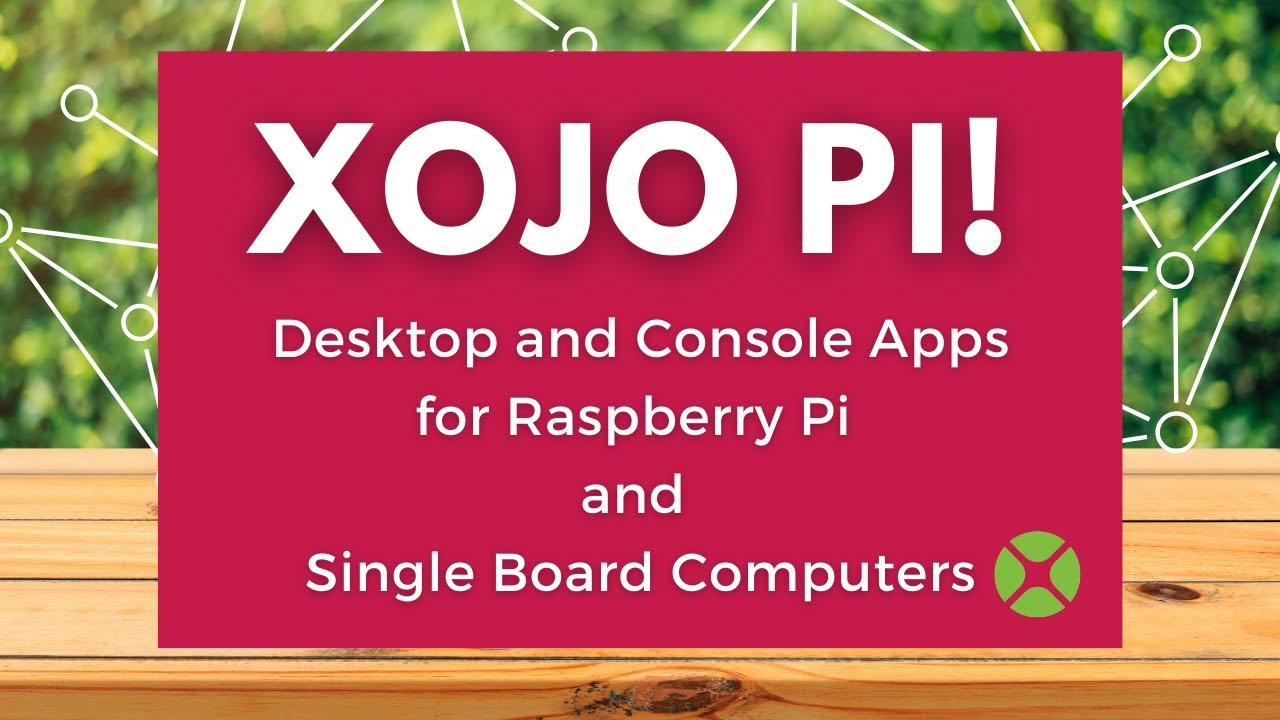 Easily Create Raspberry Pi Apps