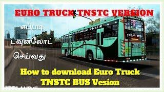Download Tnstc Bus Euro Truck Simulator 2 Euro Truck Tamilnadu Bus