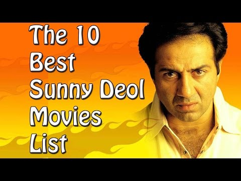 The 10 Best Sunny Deol Movies List - Sunny...
