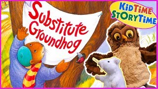 The Story Of Substitute Groundhog for Groundhog Day | KIDS BOOKS READ ALOUD!