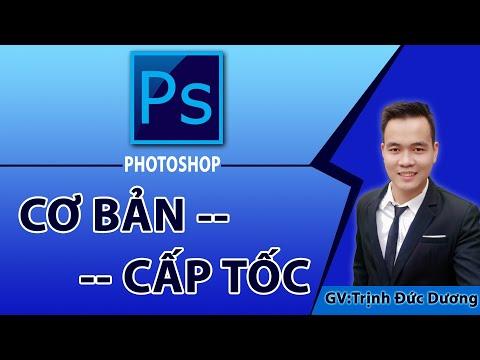 tài liệu học hack từ cơ bản tới nâng cao - Học Photoshop cơ bản cấp tốc #1 Làm chủ Photoshop qua 15 chuyên đề Full không che