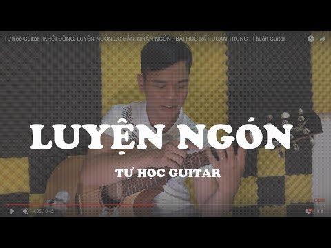 Tự học Guitar | LUYỆN NGÓN CƠ BẢN - BÀI HỌC RẤT QUAN TRỌNG | Hoàng Phúc Guitar
