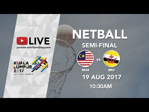 Netball Semi-final Malaysia 🇲🇾 vs 🇧🇳 Brunei | 29th SEA Games 2017