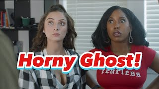 When You're Haunted By a Horny Ghost!