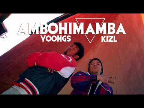 Yoongs - Ambohimamba feat Kizl