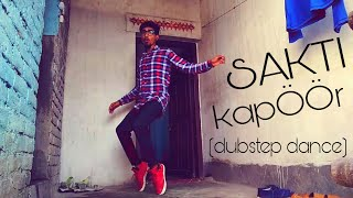 SHAKTI KAPOOR DUPSTEP DANCE (BY RAVI ROY)   FREE STYLE DANCE