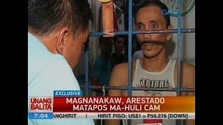 UB: Magnanakaw, arestado matapos ma-huli cam