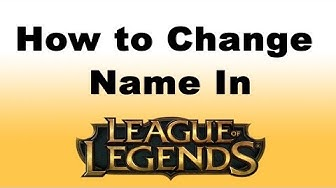 League of Legends How to Change Name
