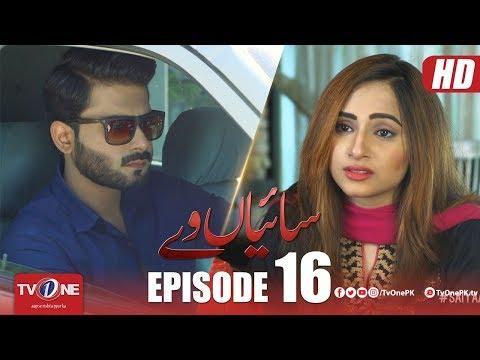 Saiyaan Way | Episode 16 | TV One Drama | 13 August 2018