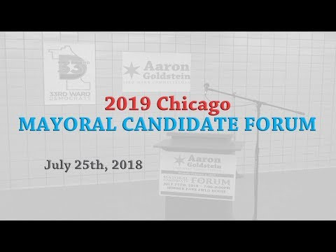 2019 Chicago Mayoral Candidate Forum