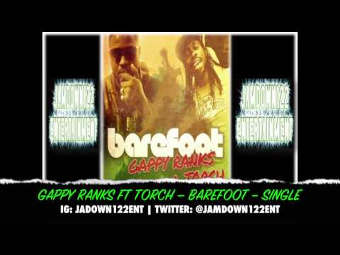 Gappy Ranks & Torch - Barefoot - Single [Royal Order Music] - 2014