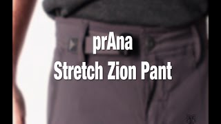prAna Stretch Zion Pant Product Review