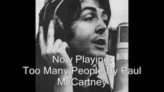 Paul McCartney - Too Many People