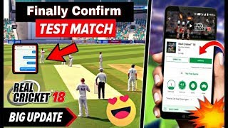 !! Finally !! Real Cricket 18 Test Match Update Release Date Confirm With Proof 😎