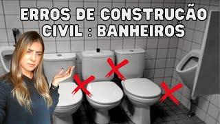 ERROS DE OBRAS - BANHEIROS