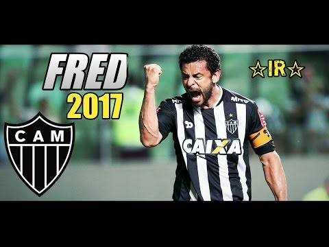 Fred ● Goals Skills ● Atletico MG ● 2017 HD
