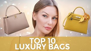 10 Luxury Bags That Are Elegant & Worth Buying!