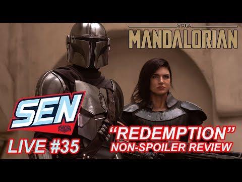 'The Mandalorian: Chapter 8 - Redemption' NON SPOILER Review - SEN LIVE #35