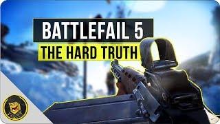 Battlefail 5 - The Hard Truth (Battlefield V Dead on Arrival?)