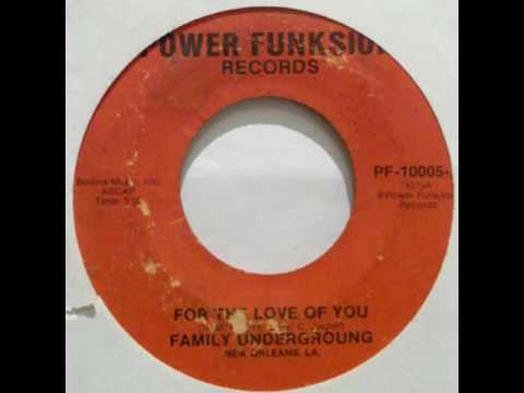 Family Underground - For The Love Of You