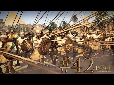 Total War: Rome II - Egypt Campaign - Episode 42