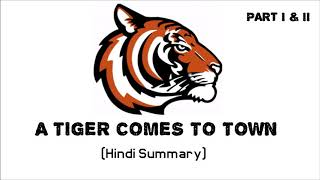 A TIGER COMES TO TOWN (PART  I & II) || Hindi Summary || Easy English